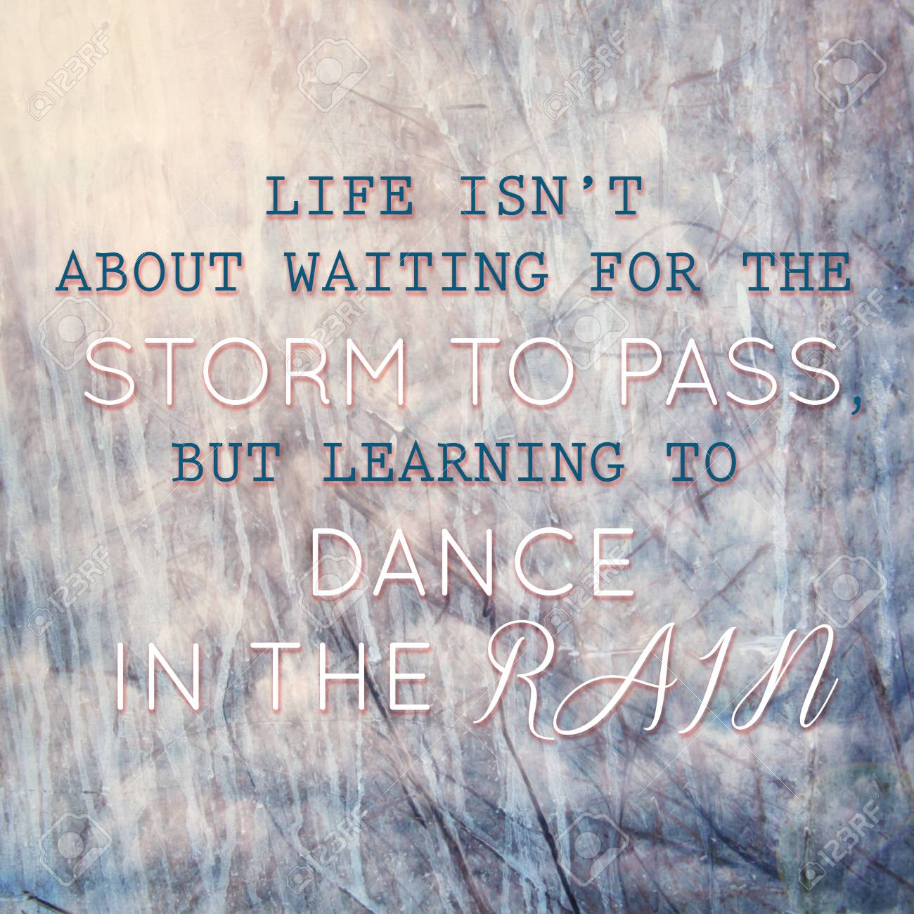 Image Of Typographic Design Learning To Dance In The Rain Quote
