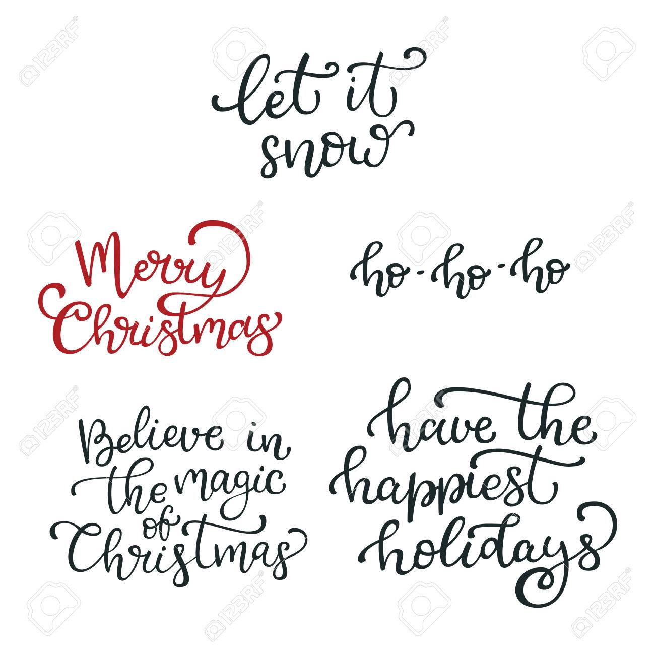 Set Of Hand Drawn Vector Quotes.Let It Snow. Merry Christmas ...