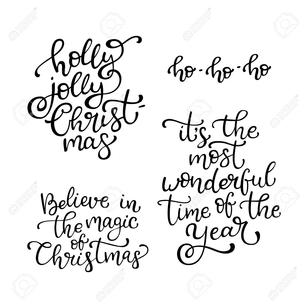 Set Of Hand Drawn Vector Quotes. Holly Jolly Christmas. Believe ...