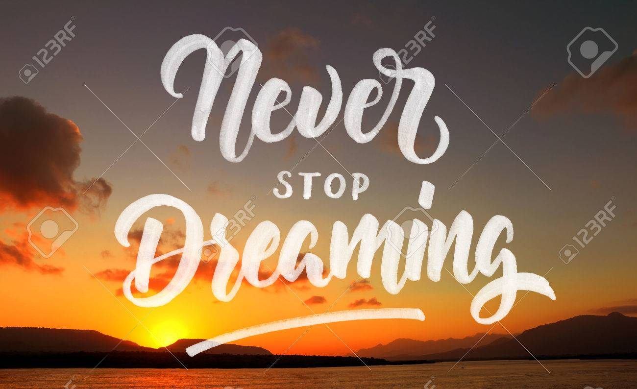 Never Stop Dreaming Quote On Beautiful Beach Background Stock Photo    80162805