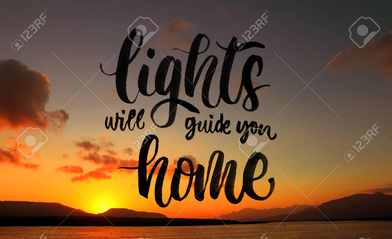 Lights Will Guide You Home. Quote On Beautiful Beach Background Stock Photo    80162892