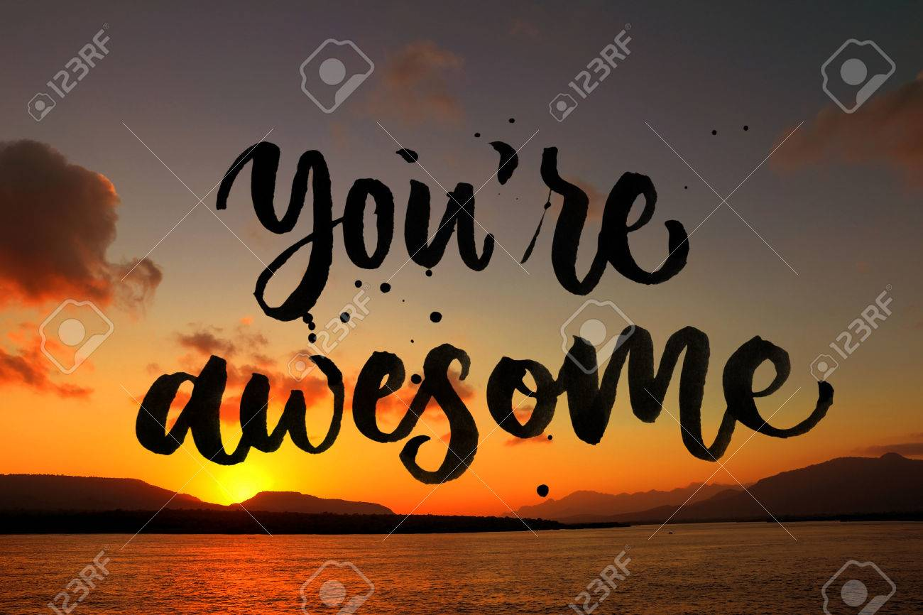 Stock Photo   You Are Awesome Quote On Beautiful Beach Background