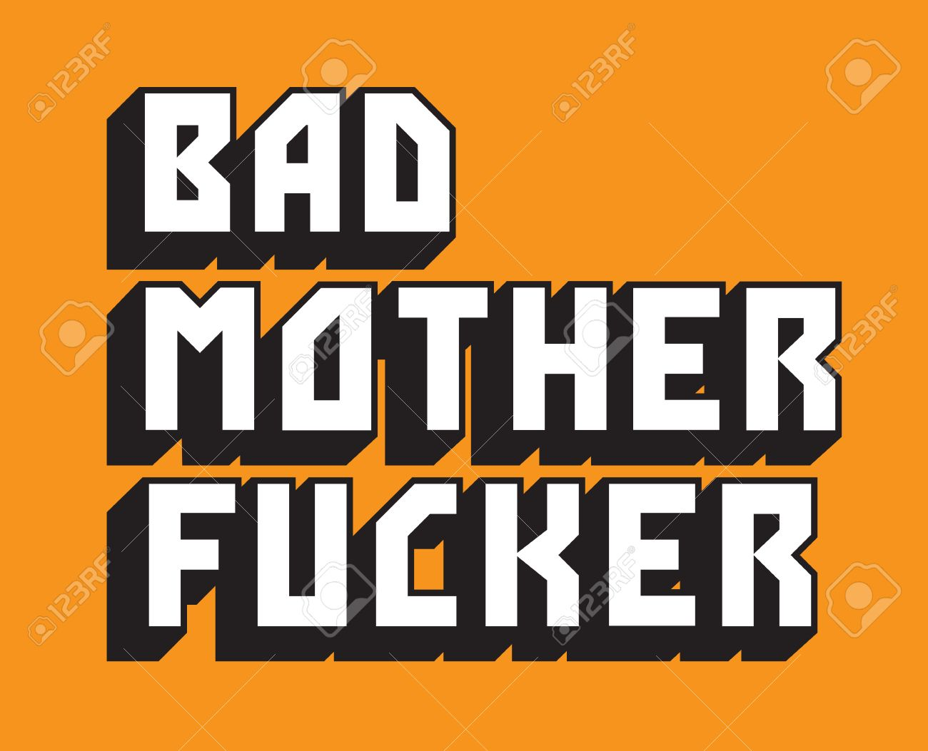 Bad Mother Fucker Custom Vector Text Pulp Fiction Inspired Hand Drawn Of The