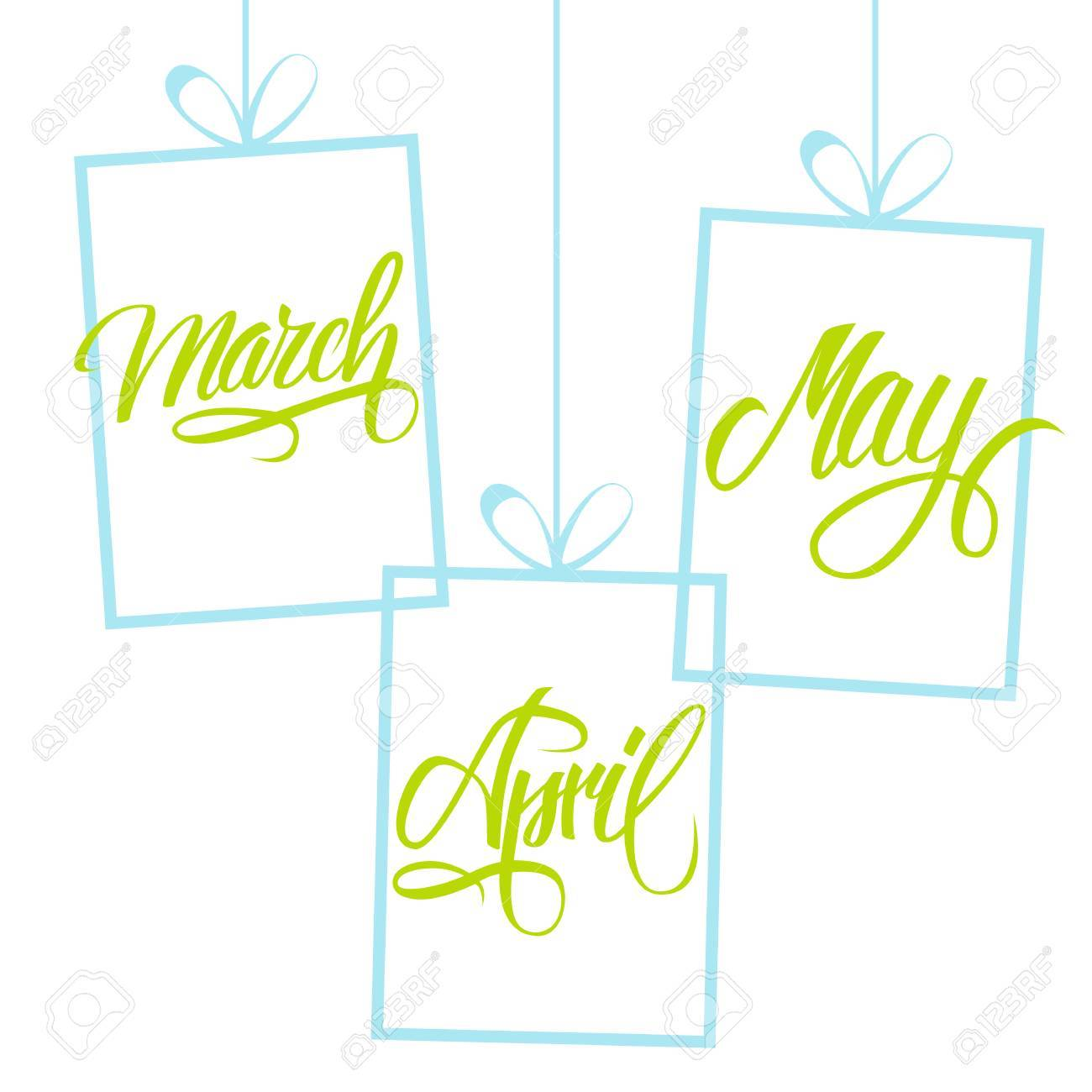March, April, May  Spring months  Spring month lettering  Calligraphic