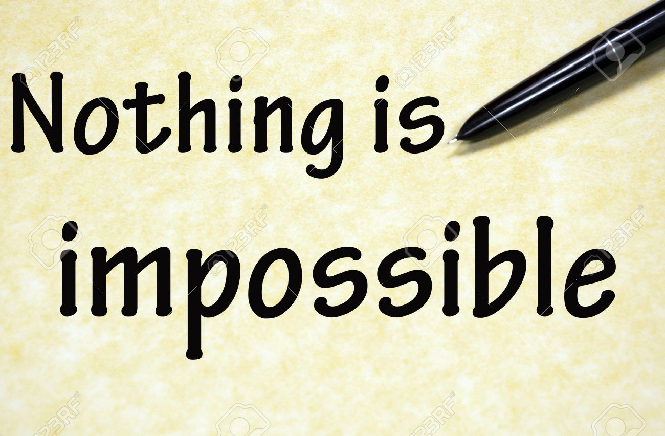 nothing is impossible title written pen on paper stock photo nothing is impossible title written pen on paper stock photo 19137602
