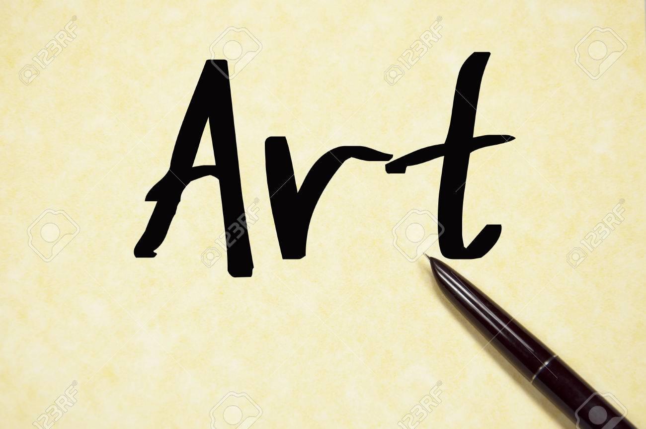 Art Word Write On Pape R Stock Photo