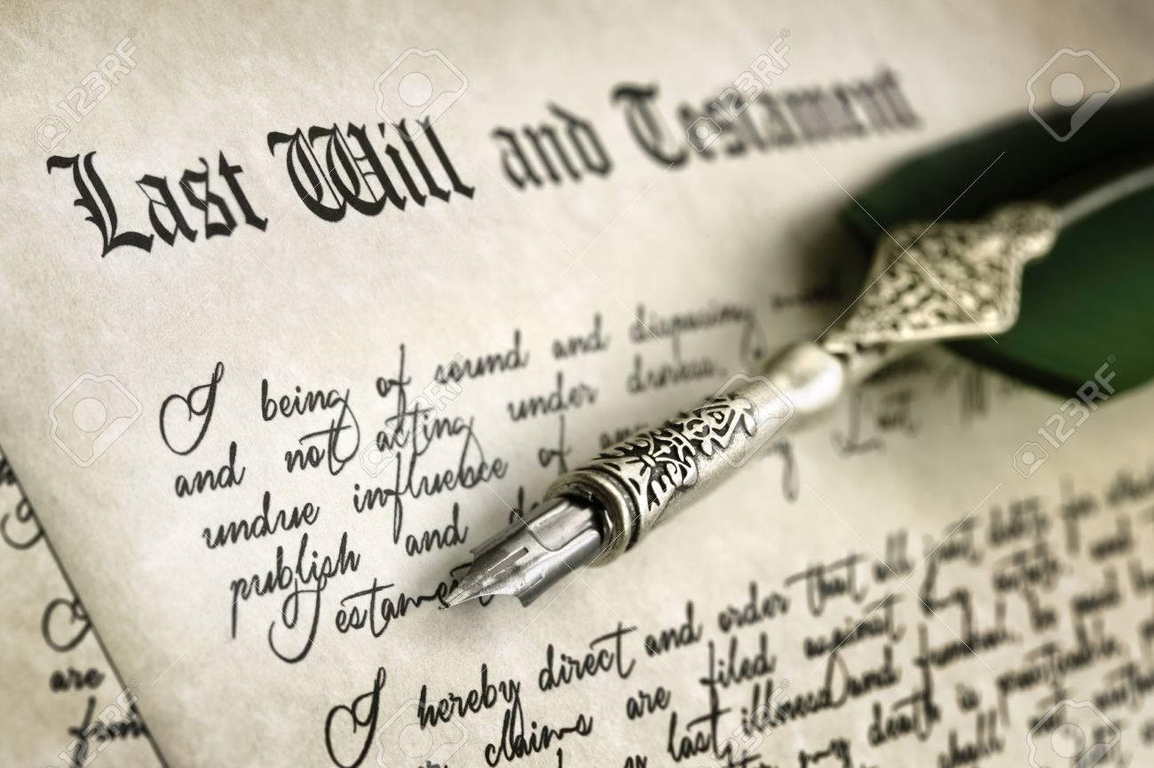 Ltima Documento Voluntad Y Testamento Con Pluma Y La Escritura A ...