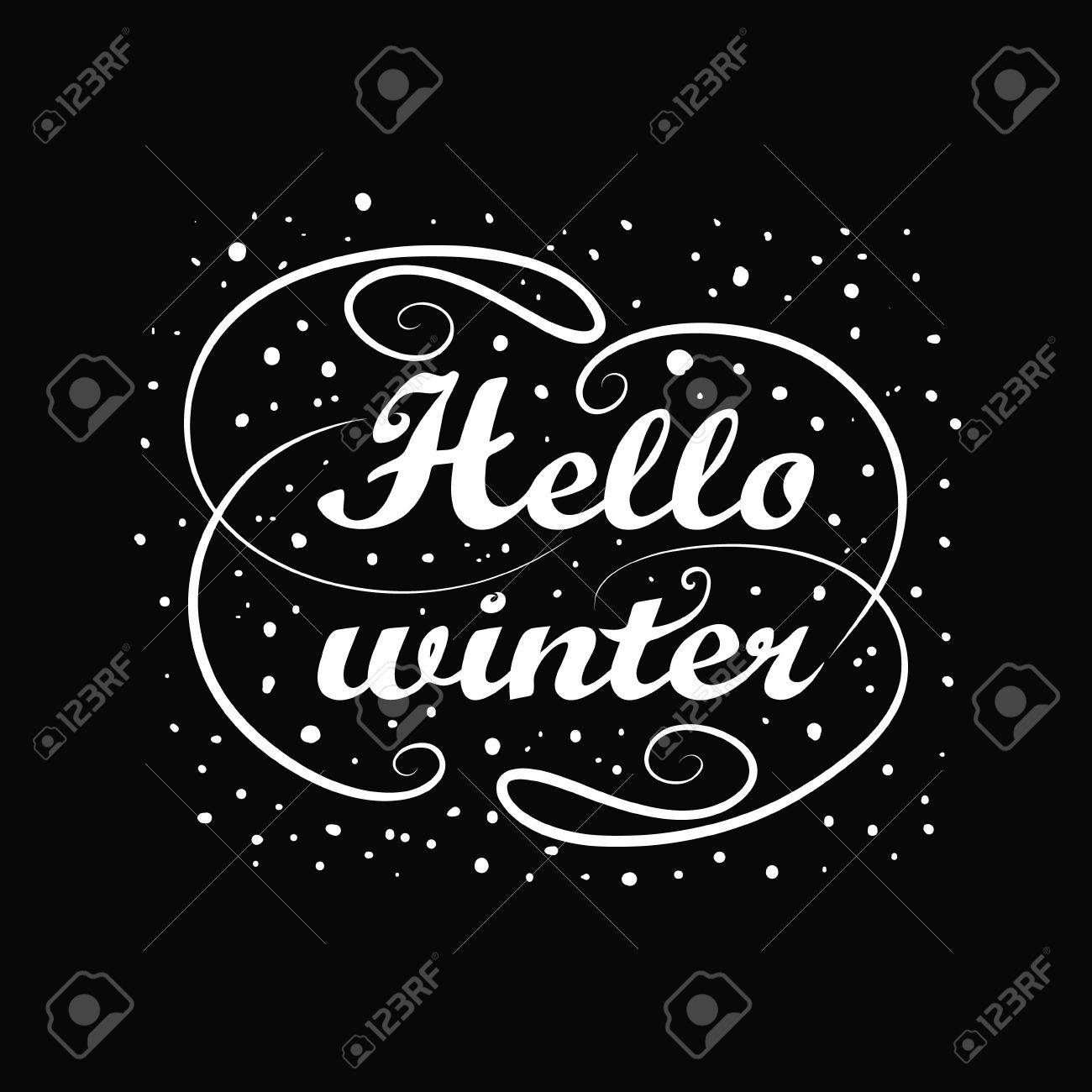 Incroyable Vector Illustration Of Hello Winter Holiday Greeting Card Design. Black  Chalkboard With White Handwriting Message