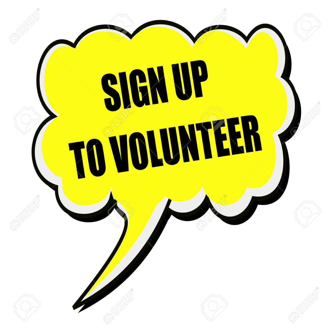 sign up to volunteer black stamp text on yellow speech bubble stock