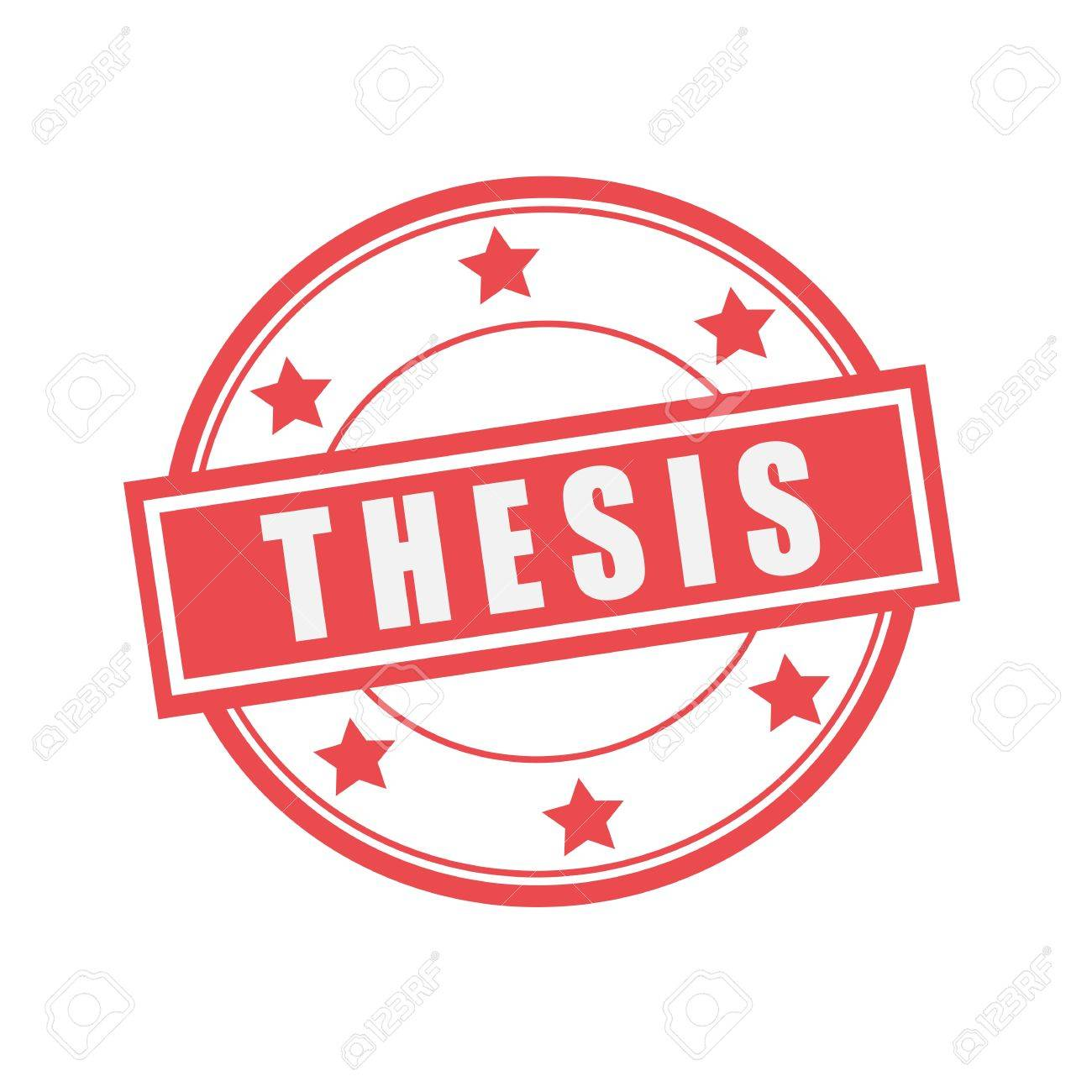 Thesis White Stamp Text On Circle On Red Background And Star Stock Photo,  Picture And Royalty Free Image. Image 47643169.