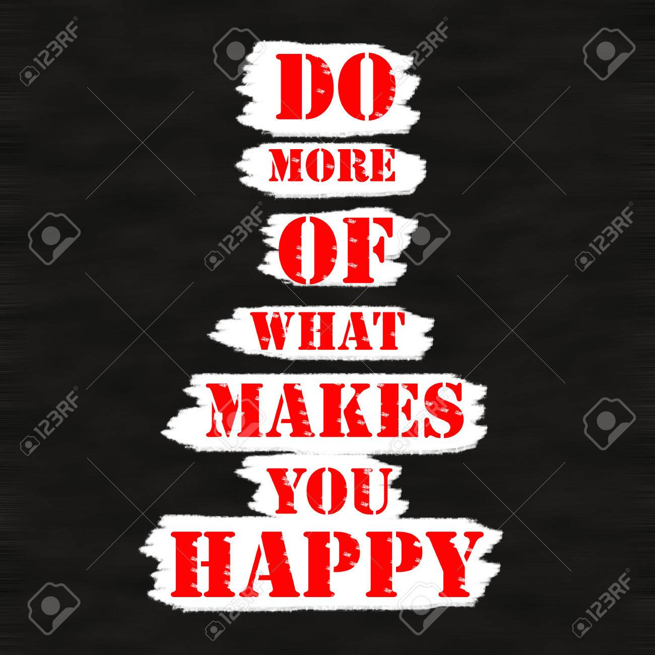 do more of what makes you happy creative inspiring motivation