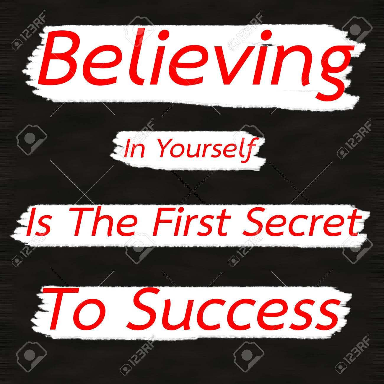 Believing In Yourself Is The First Secret To Success Creative