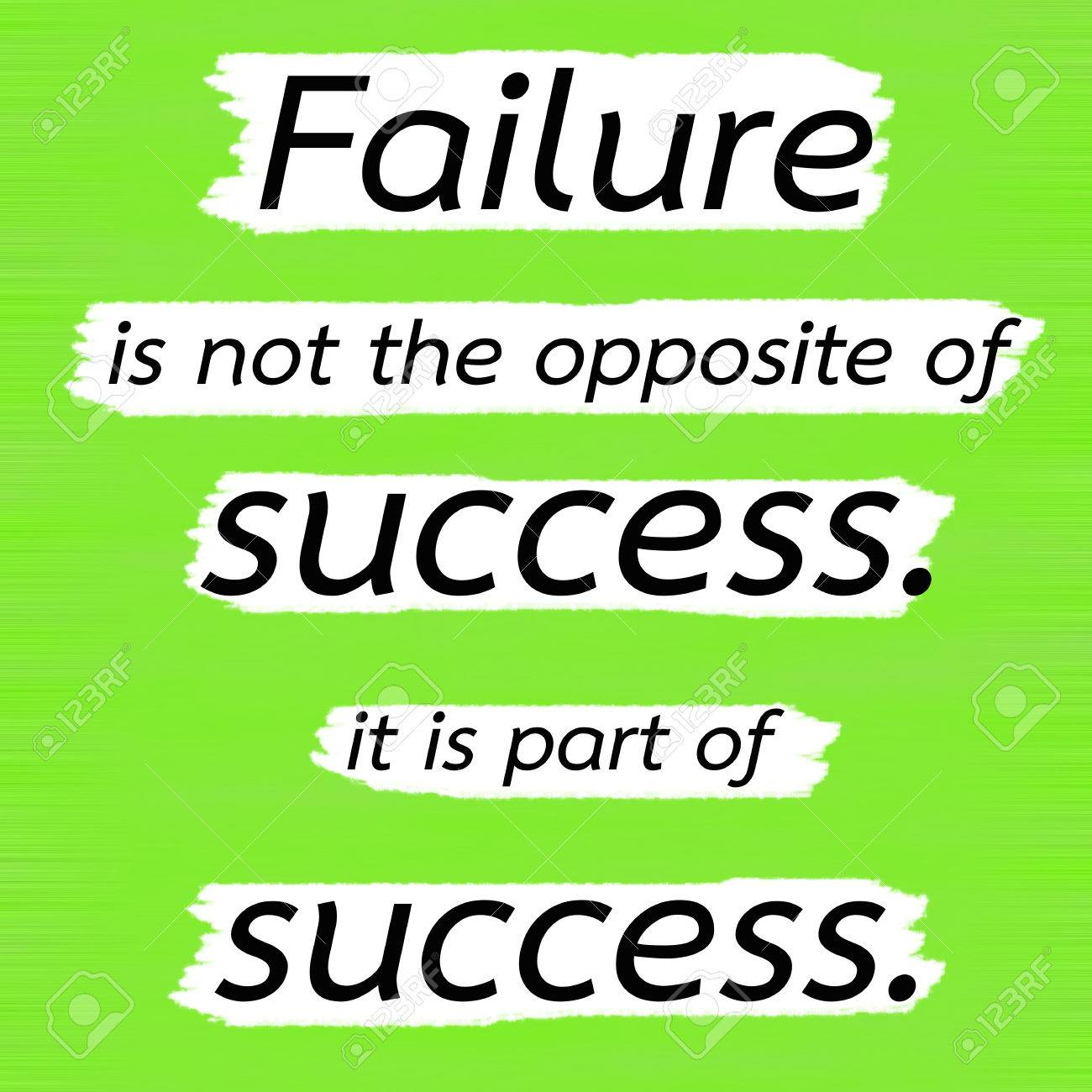 7363e57d6345 Failure is not the opposite of success. it is part of success.Creative  Inspiring