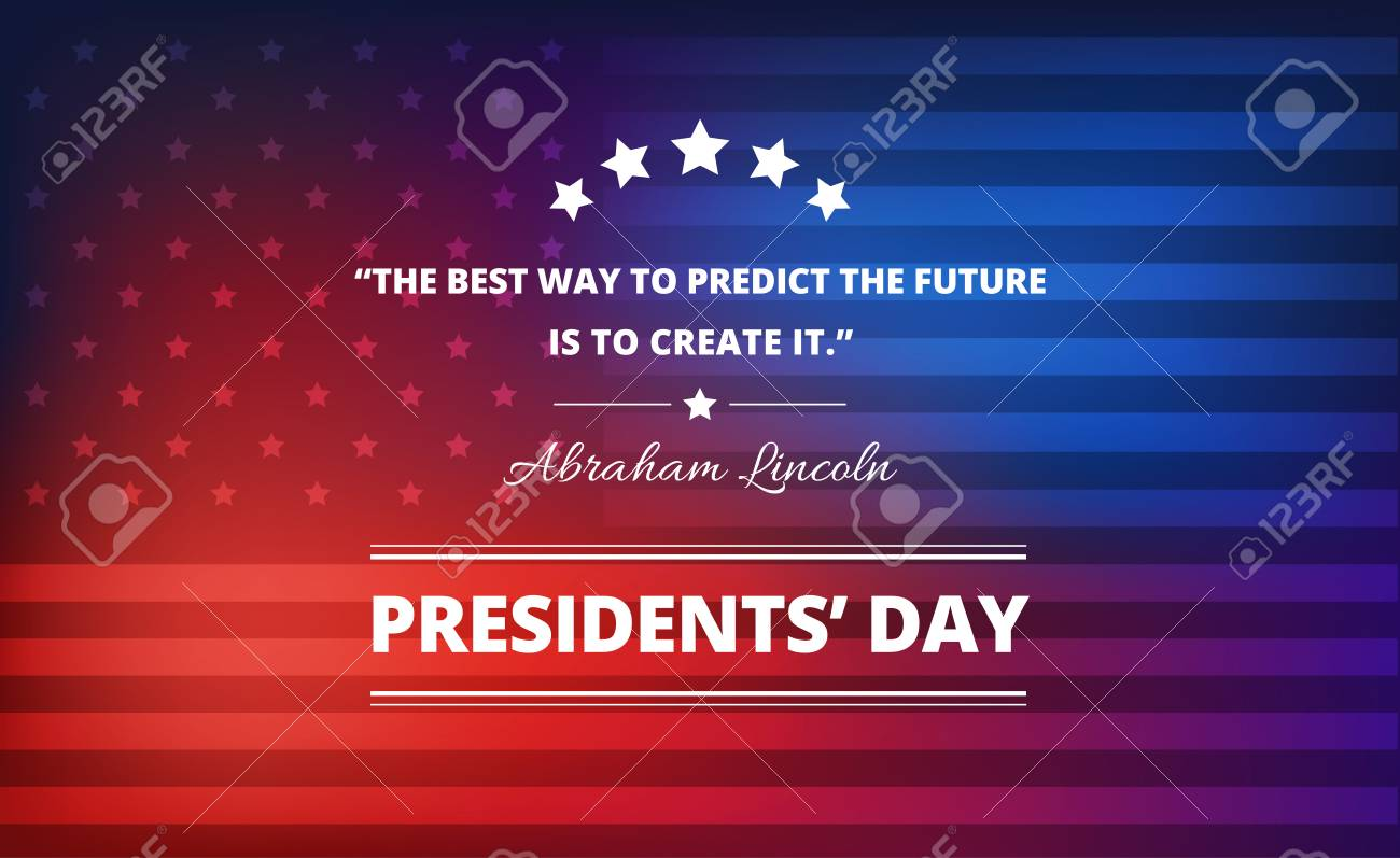 Presidents Day Background With Abraham Lincoln Inspirational