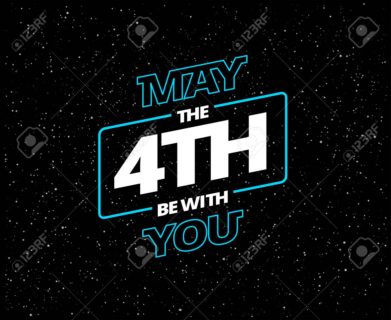 May the 4th be with you - holiday greeting card - vector blue and white letters in black starry night sky - 101984829
