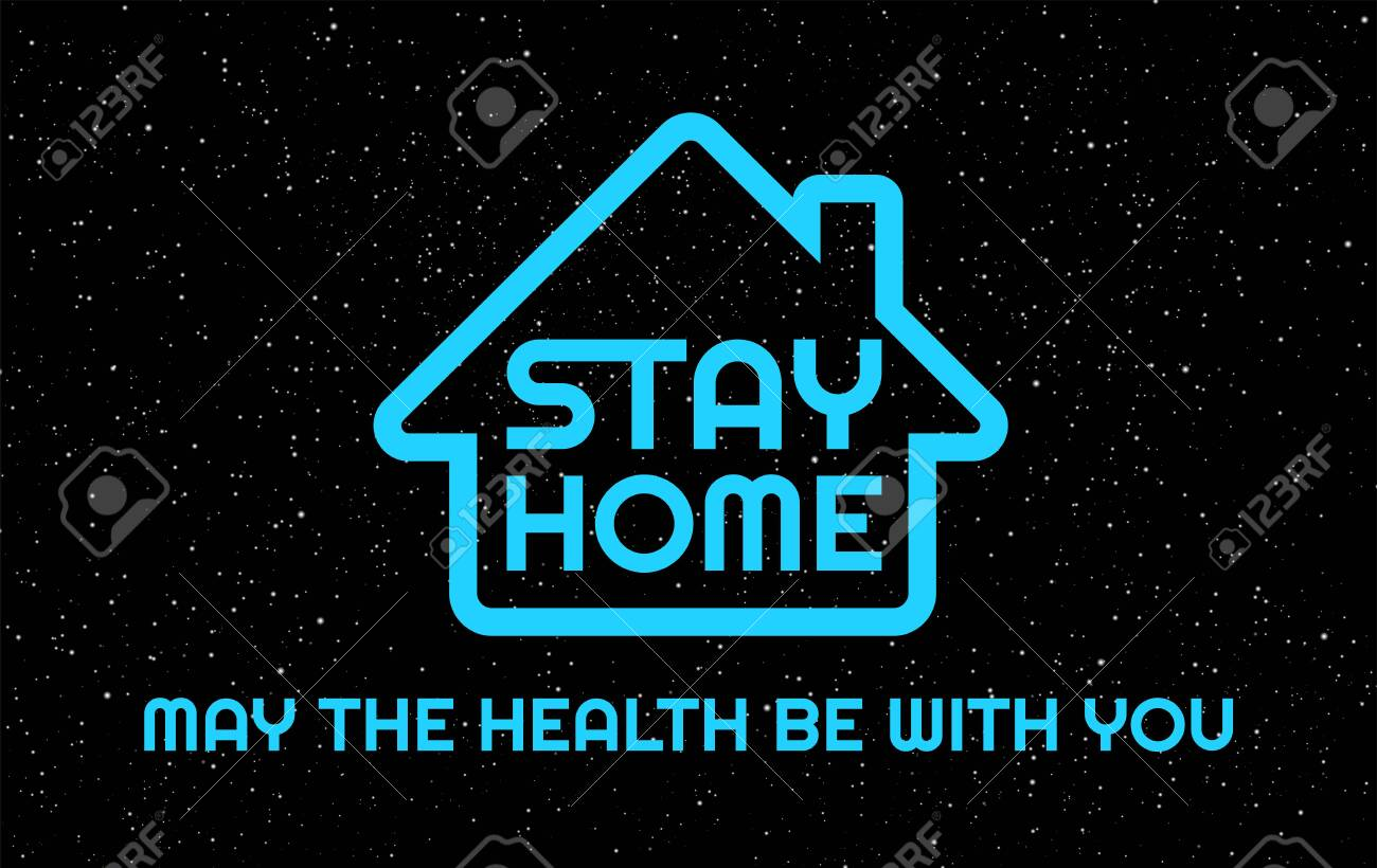 Stay Home, May the health be with you - humor vector illustration - Neon blue Stay Home letters in the black night sky background - 146780954