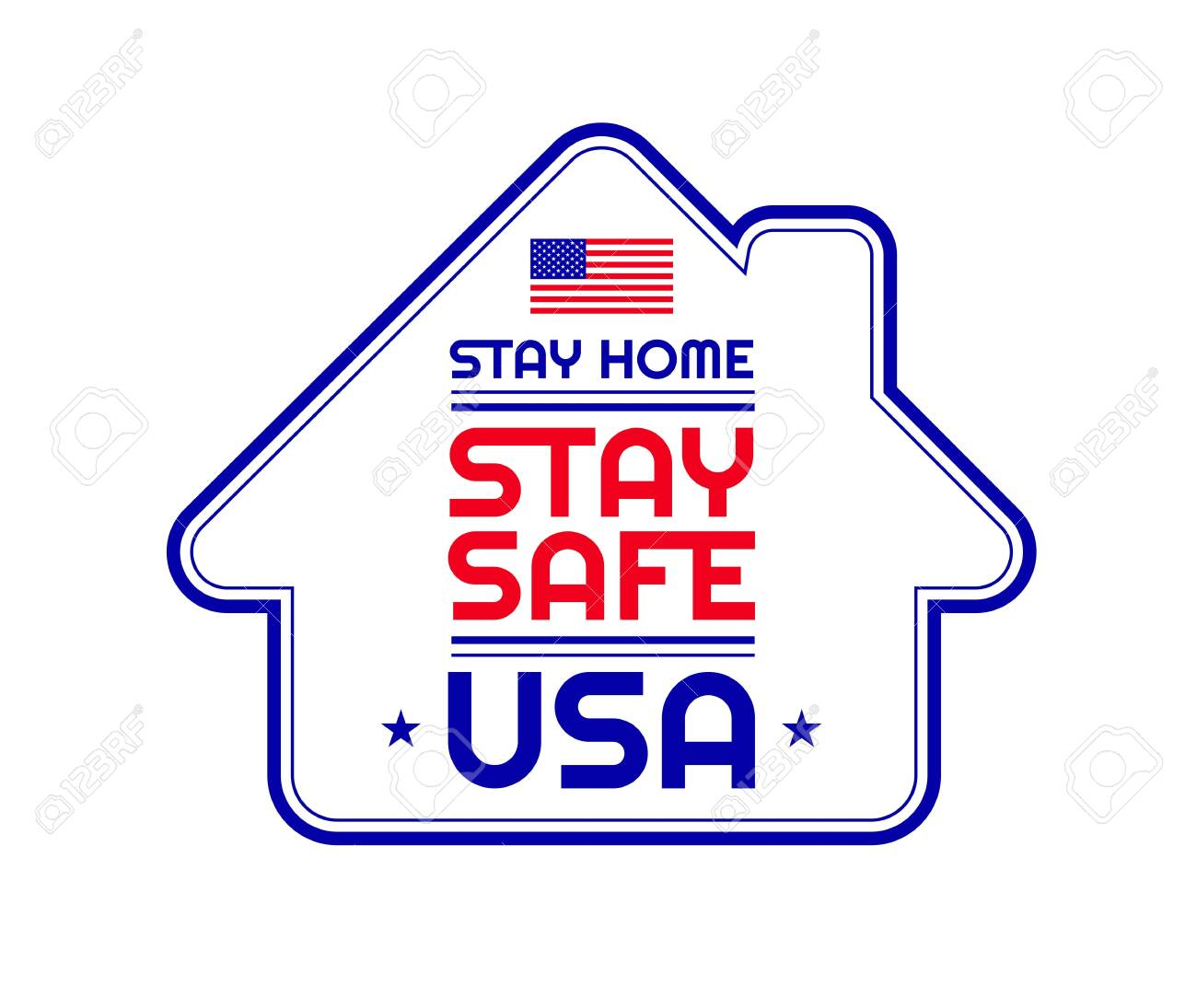 Patriotic quote Stay safe, Stay Home, USA. Template sign for background, banner, poster. illustration for United States - 147504672