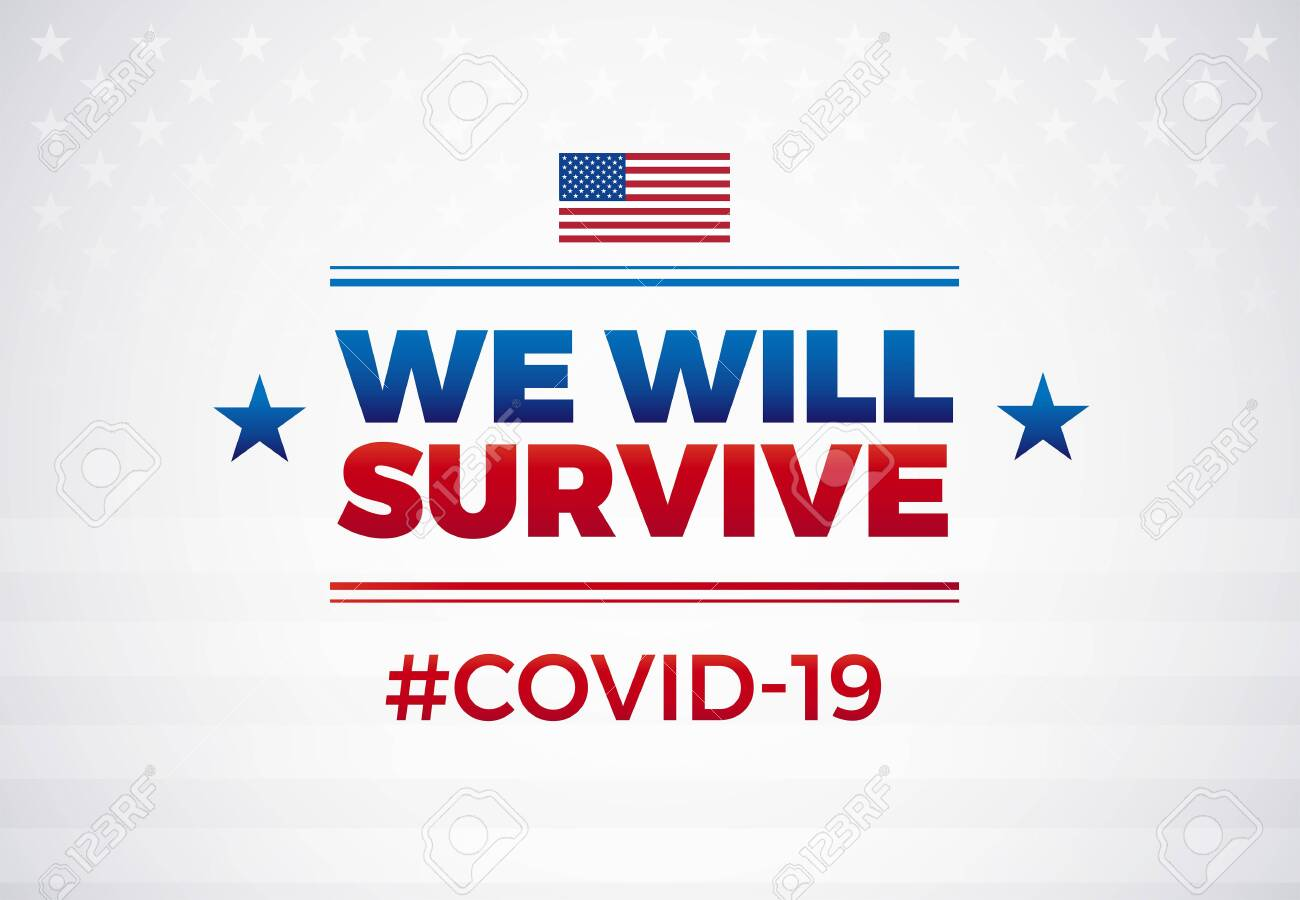 Patriotic positive inspirational quote We will survive white background. Template for background, banner, poster. illustration - 147504695