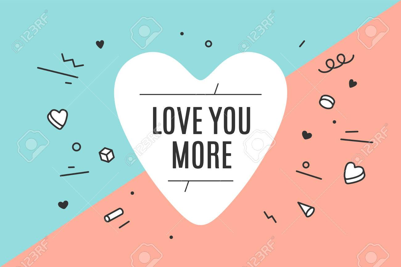 Heart Icon With Text Love You More Hand Drawn Design For Banner