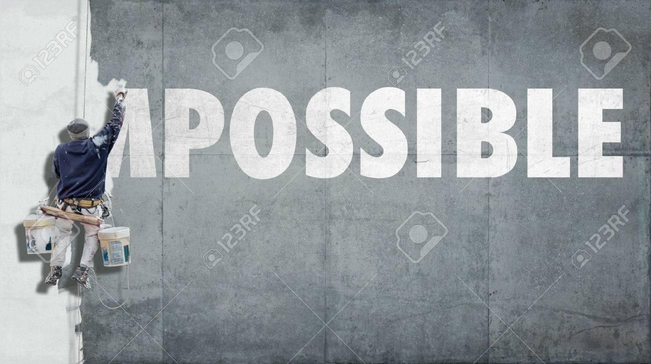 Bâtiment Peintre écraser Le Début Du Mot Impossible De Sorte Qu'il Devient  Possible Banque D'Images Et Photos Libres De Droits. Image 34480115.