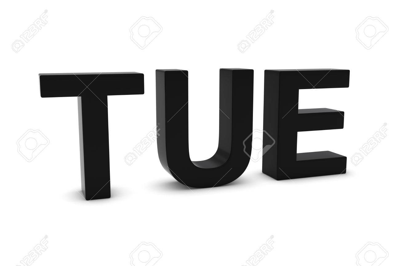 TUE Black 3D Text - Tuesday Abbreviation Isolated On White Stock ...