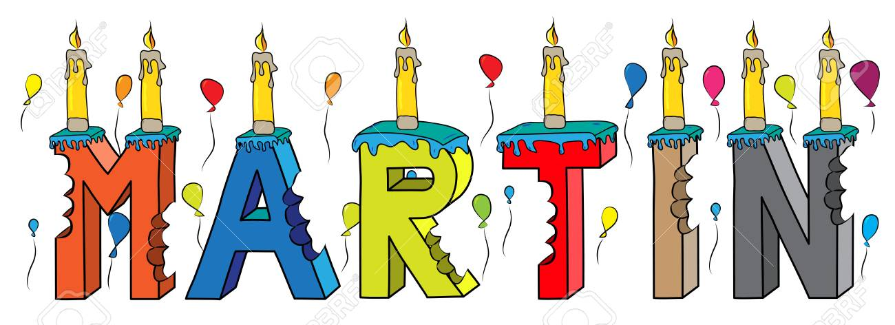 Martin Name With Colorful 3d Lettering Birthday Cake Candles And Balloons Stock Vector