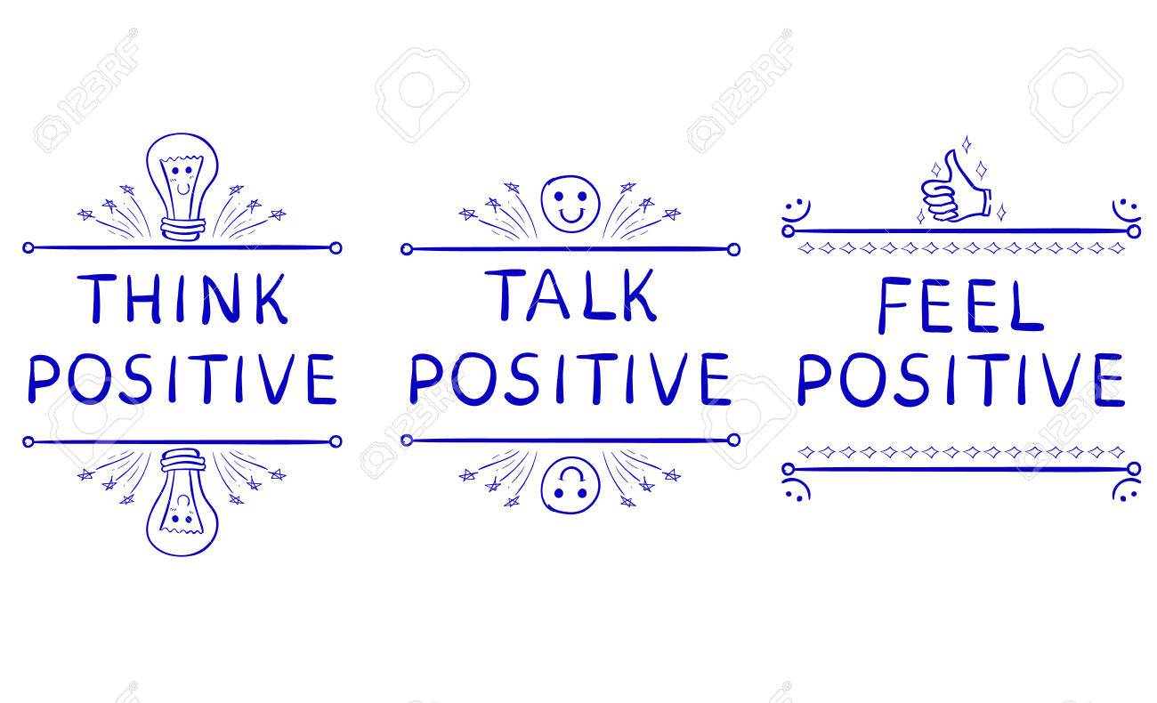Inspirational Phrases Think Positive Talk Positive Feel Positiveinspirational