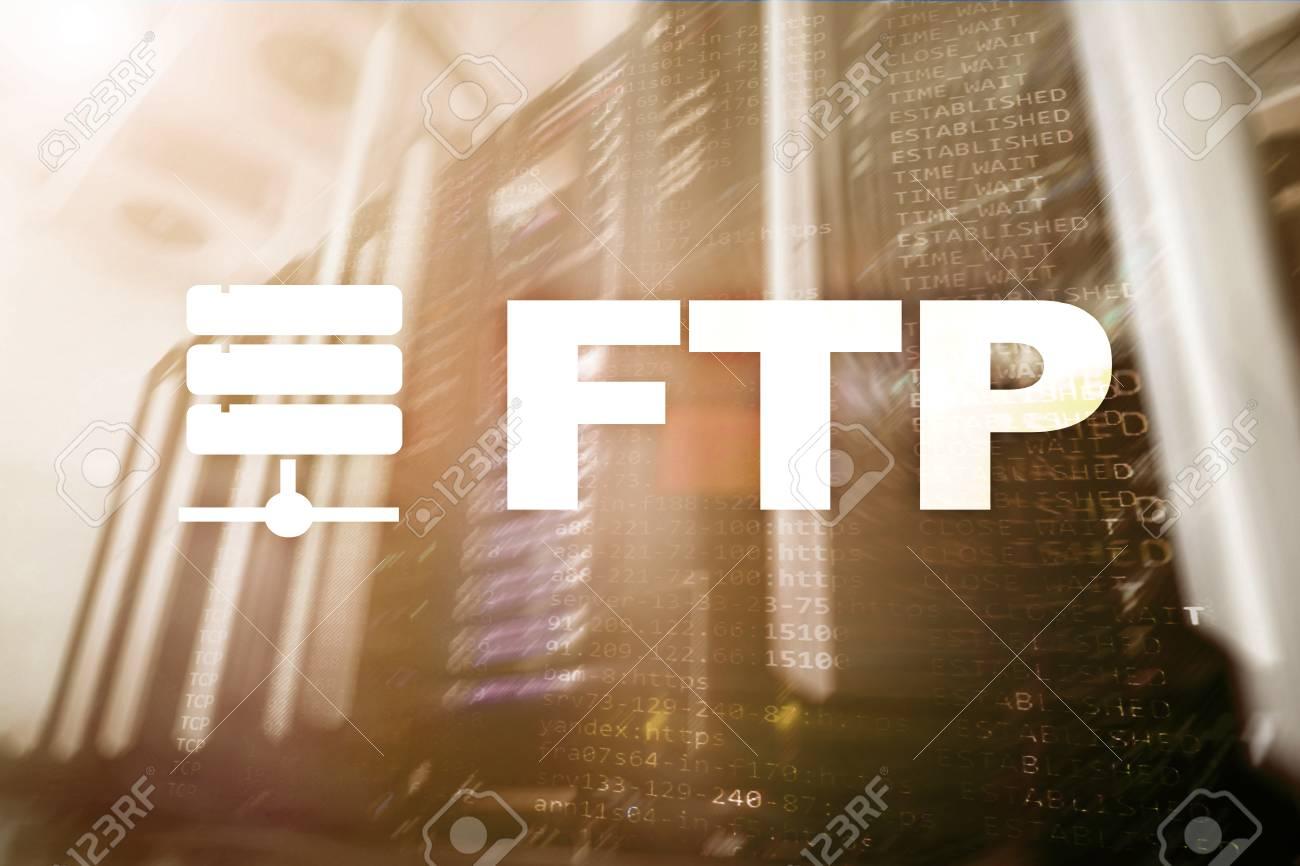 FTP - File transfer protocol  Internet and communication technology
