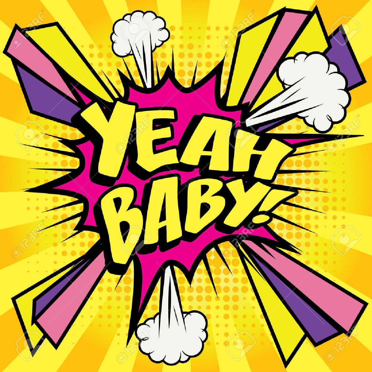 Yeah baby pop art - 51191156