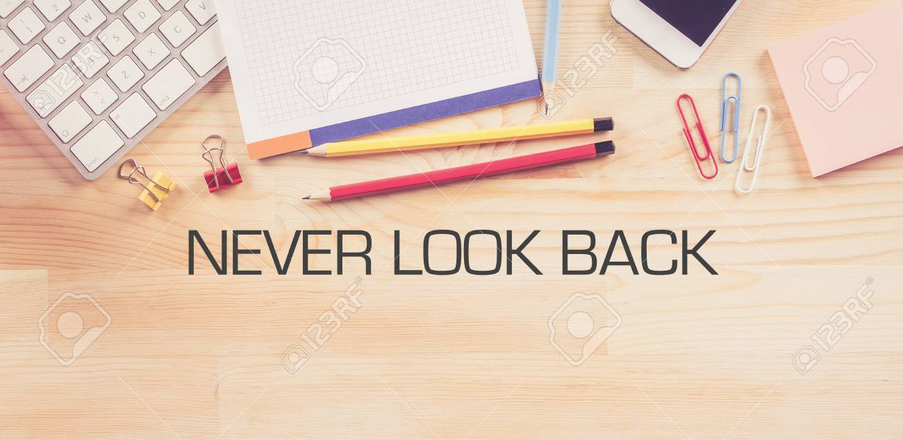 Image result for Never Look Back in business