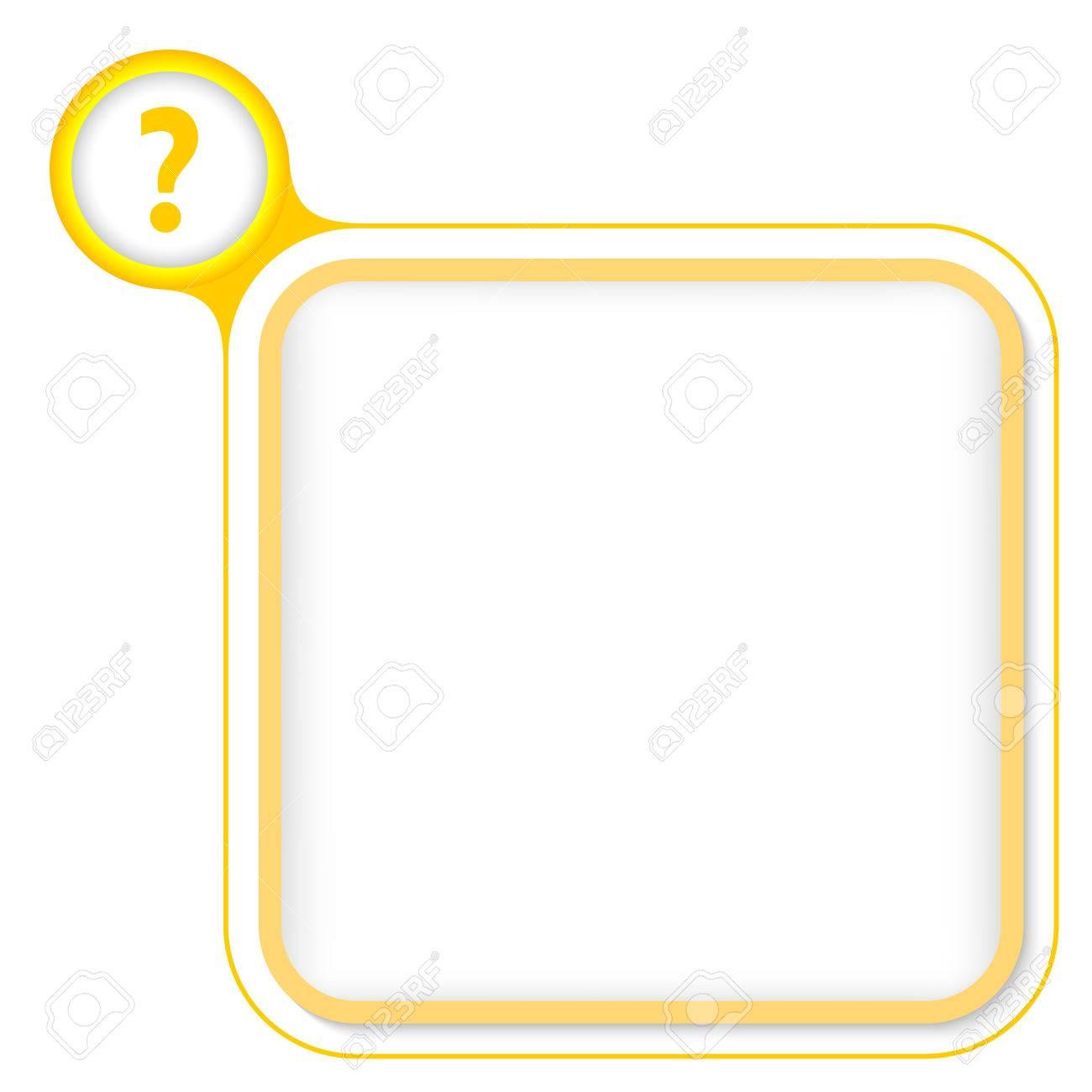 Gelber Rahmen Für Ihren Text Und Fragezeichen Lizenzfrei Nutzbare ...