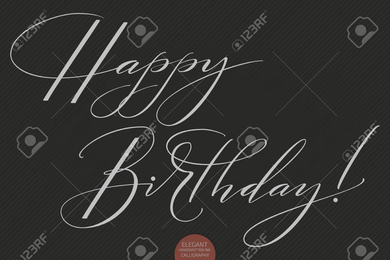 Hand Drawn Lettering Happy Birthday Elegant Modern Handwritten Calligraphy Vector Ink Illustration Typography