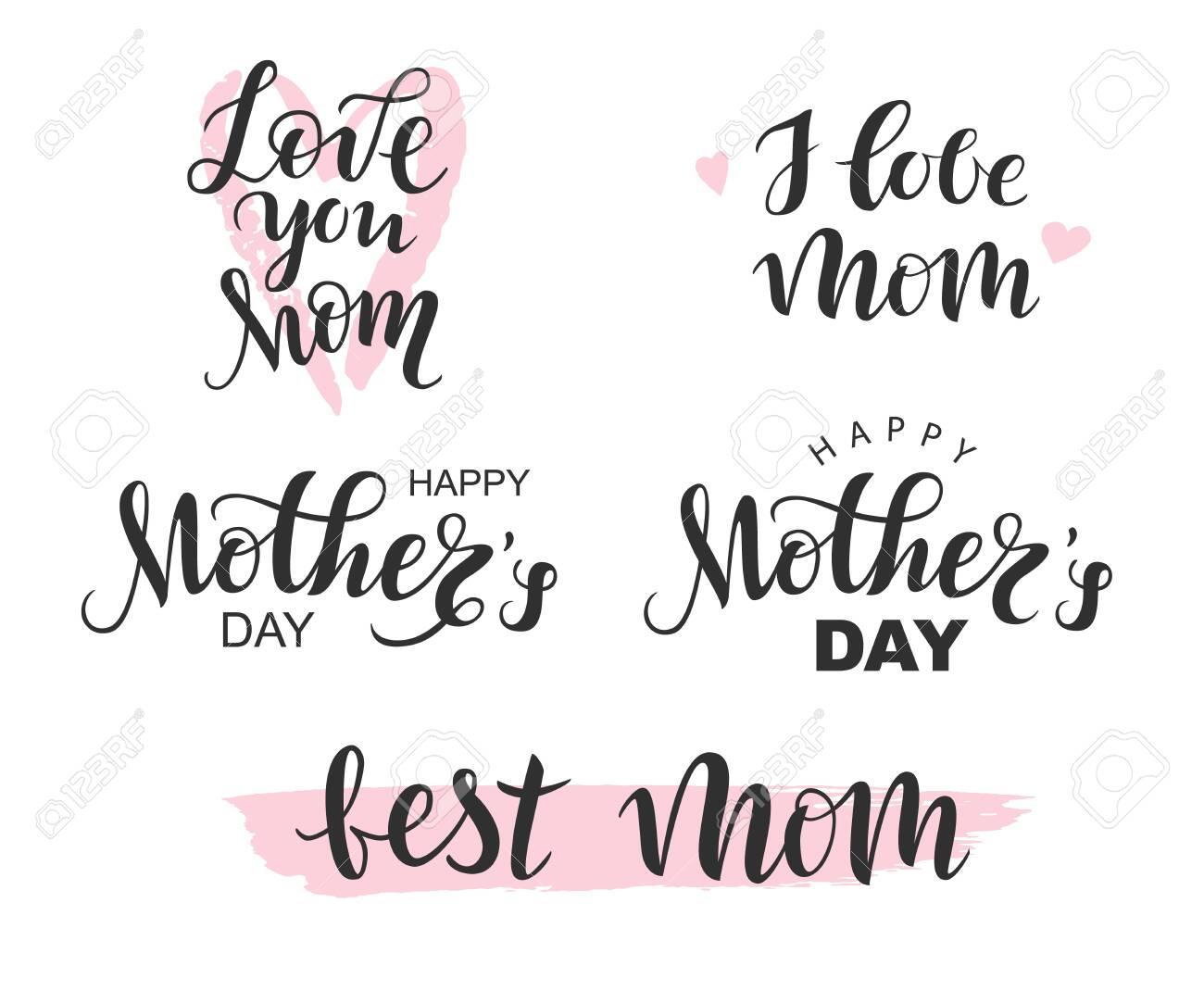 Vector Handwritten lettering black Happy Mothers Day, I love Mom, Best Mom on white background - 148319844