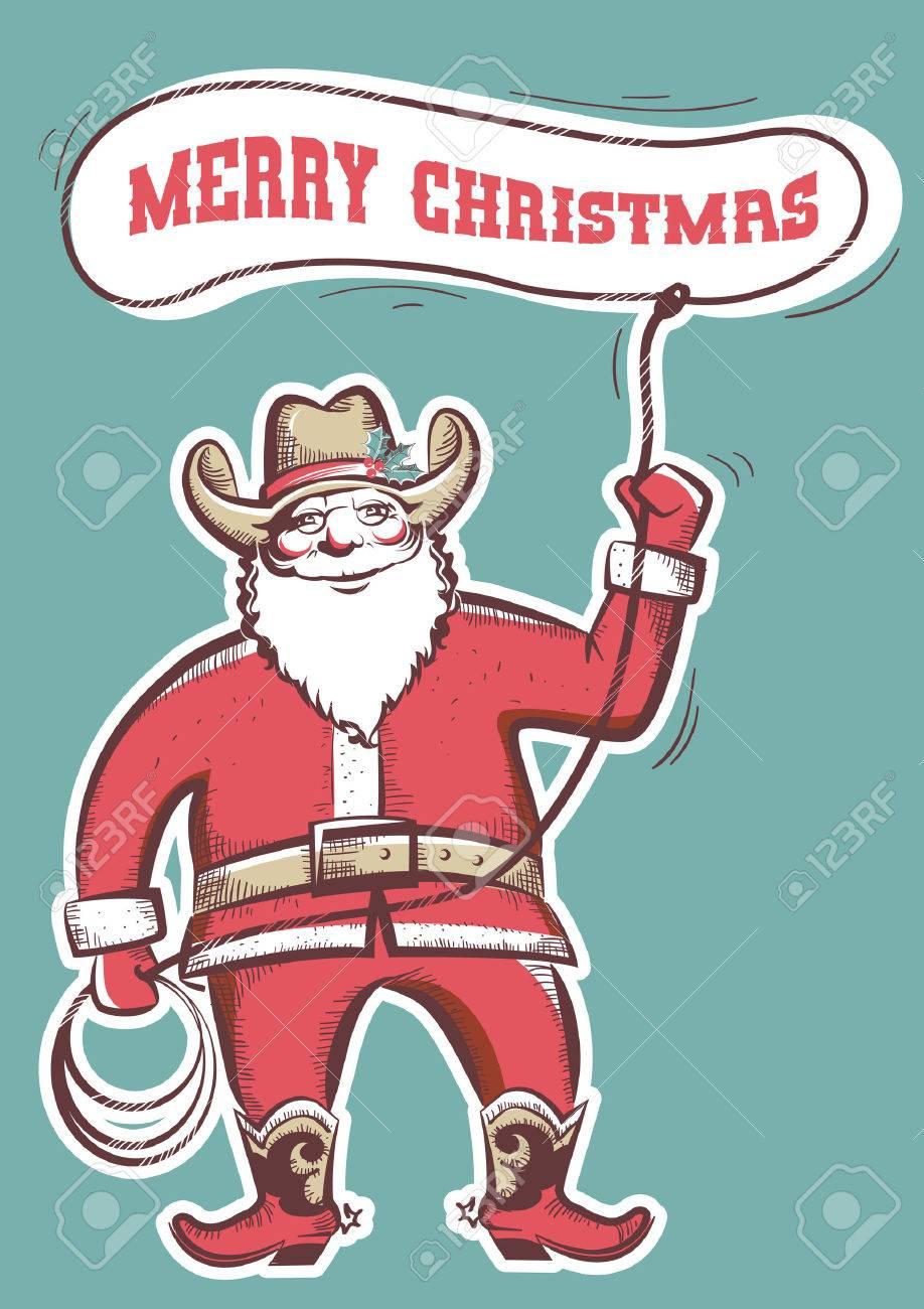 Weihnachtsmann In Cowboy-Stiefel Ein Lasso Mit Text Fröhlich ...