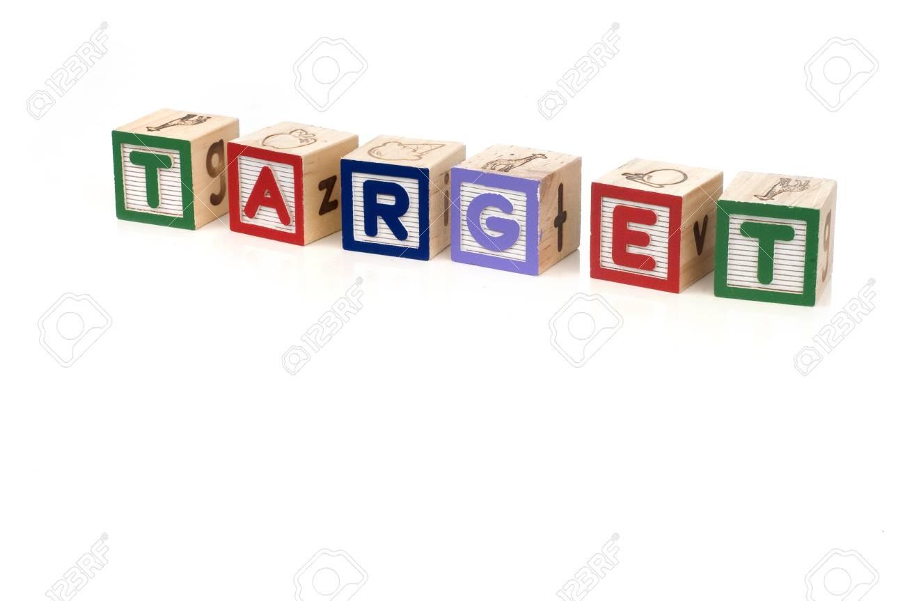 Alphabet blocks spelling Target isolated white background Stock Photo - 11819959