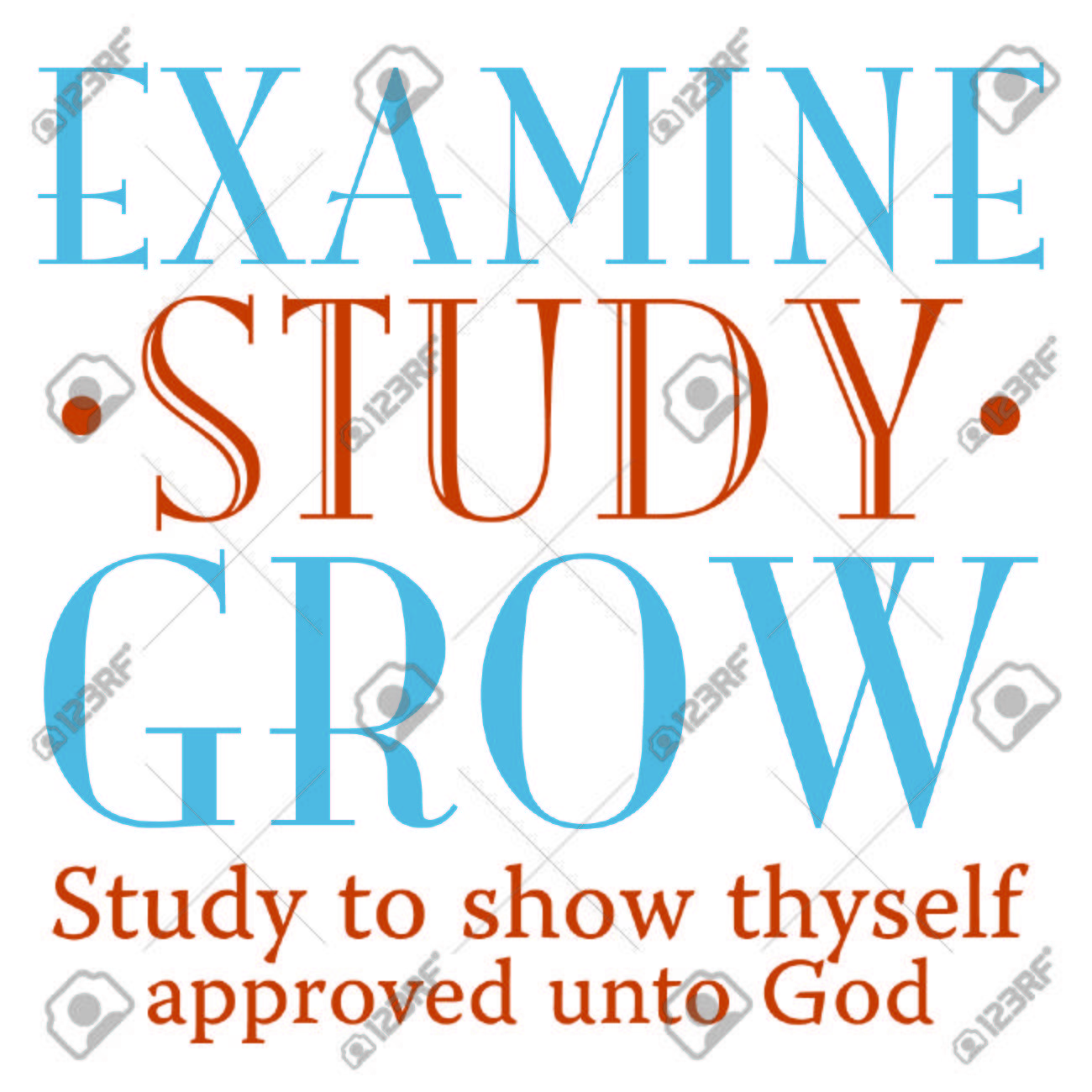 examine study grow inspirational scripture typography royalty free