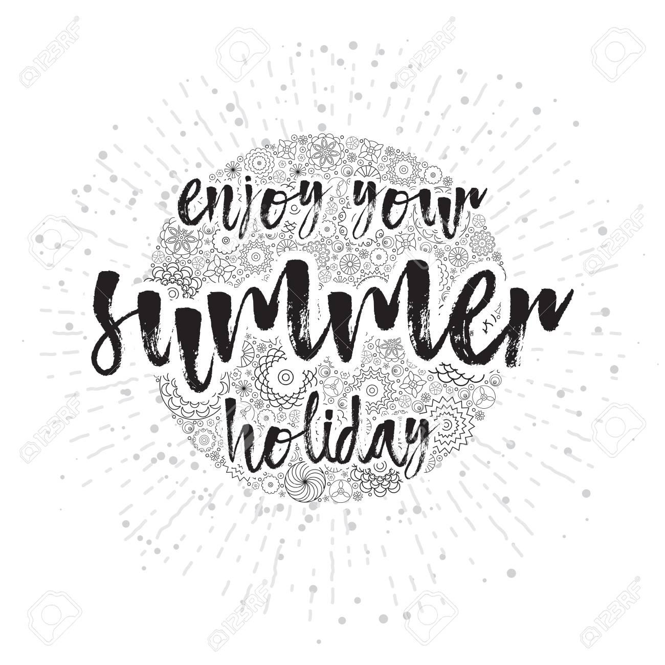 Aproveite Suas Férias De Verão Cartas Desenhadas à Mão E Citações Motivacionais Para Caligrafia Para Férias De Verão