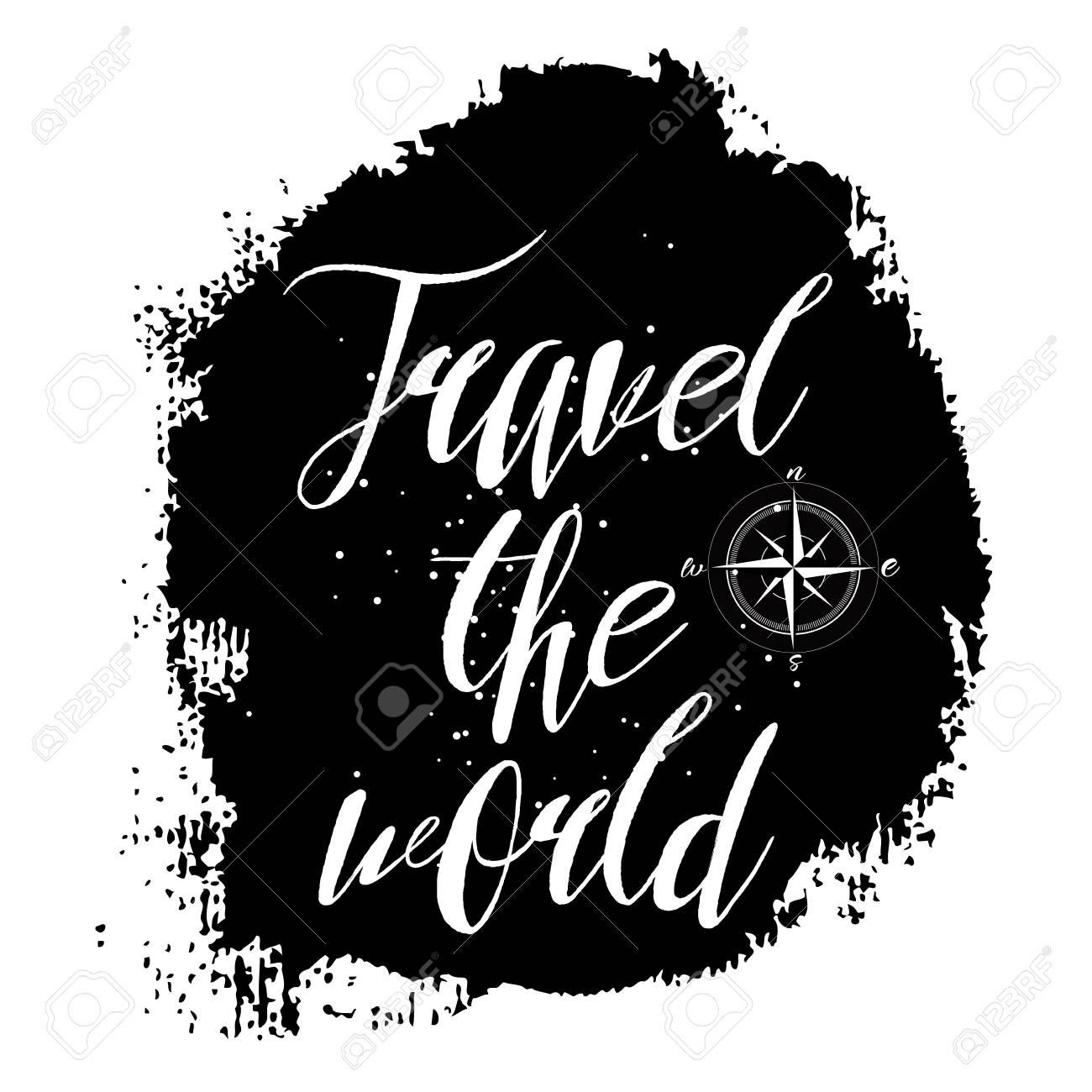 Voyager A Travers Le Monde Citation Inspirante Sur La Vie D Aventures Expression Positive Texte De Calligraphie Moderne Pour Voyageurs Manuscrit Avec Pinceau Et Encre Noire Sur Fond De Toile Clip Art Libres