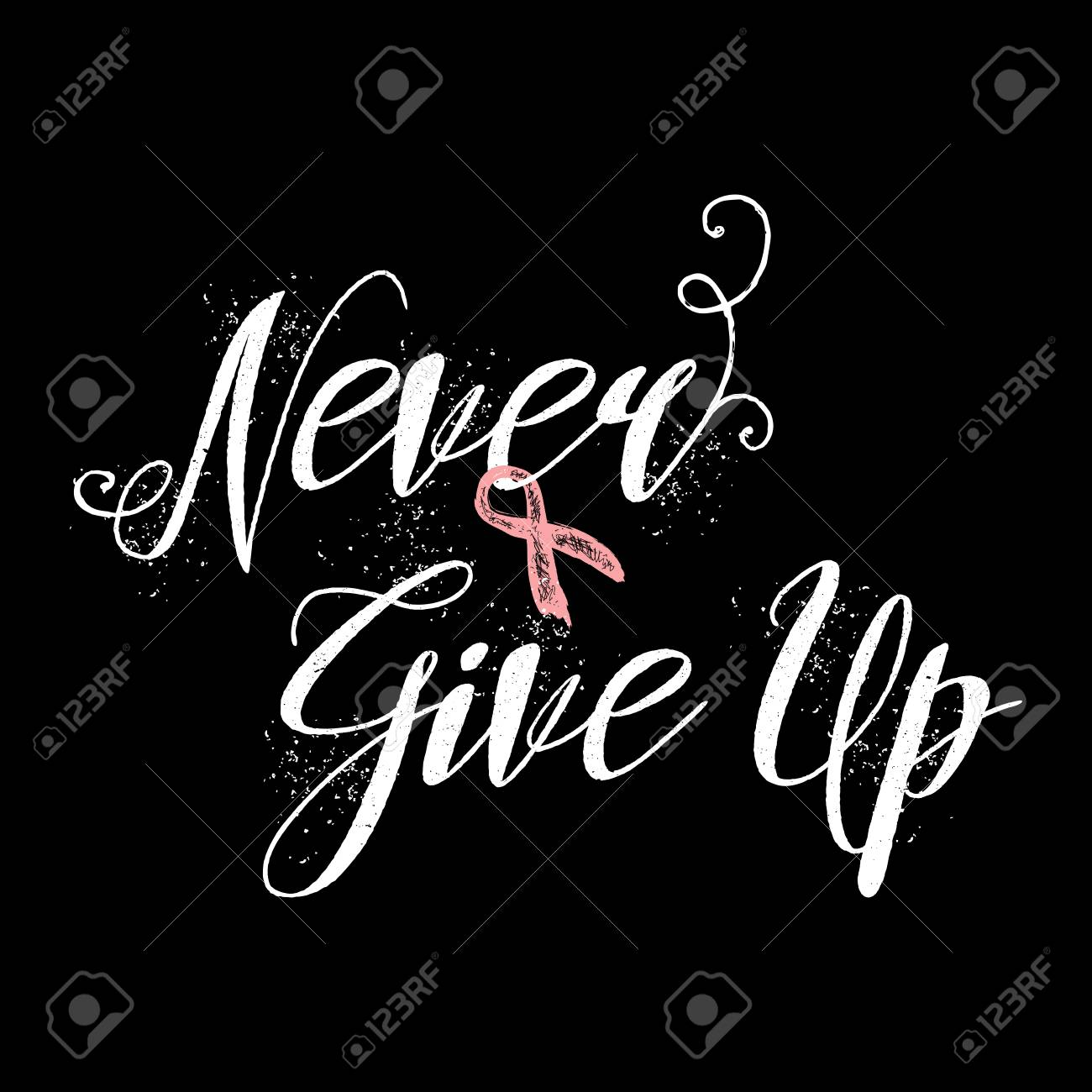 never give up inspirational quote about breast cancer awareness