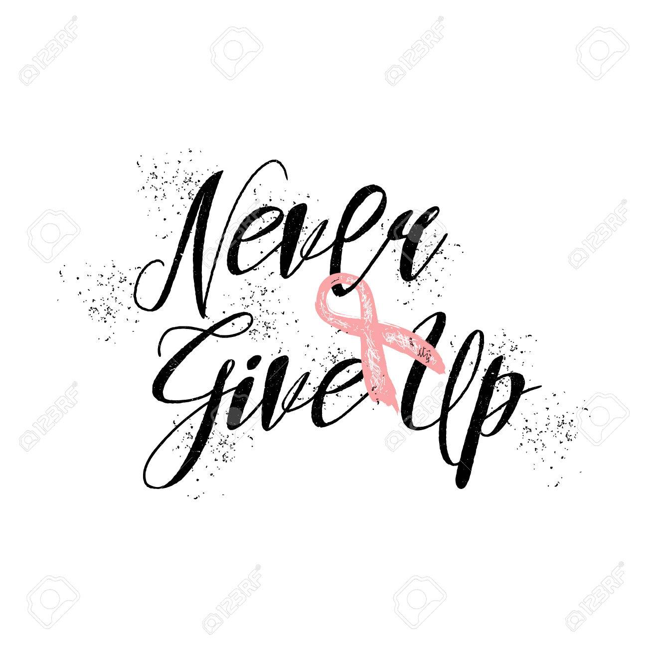 Breast Cancer Inspirational Quotes Never Give Upinspirational Quote About Breast Cancer Awareness
