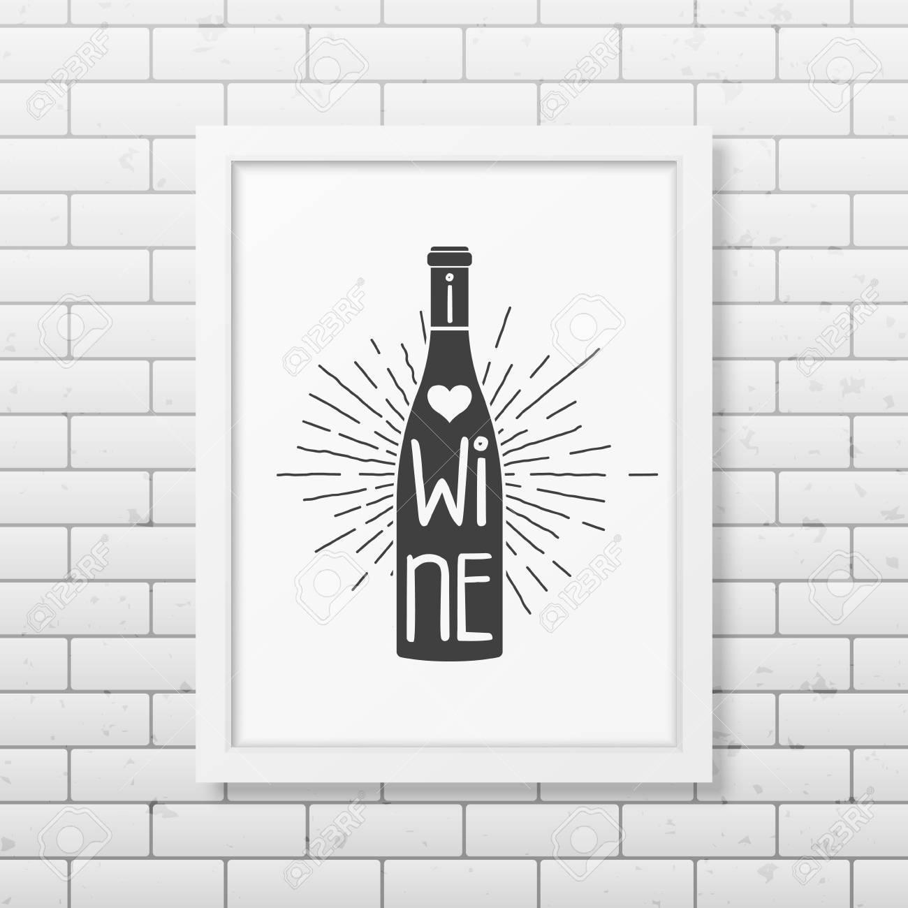 Ich Liebe Wein - Zitat Typographischen Hintergrund In Realistischen ...