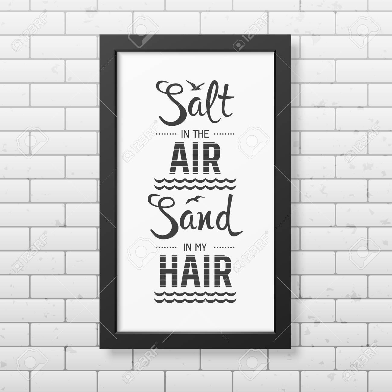 Salz In Der Luft Sand In Meinem Haar - Zitat Typographischen ...