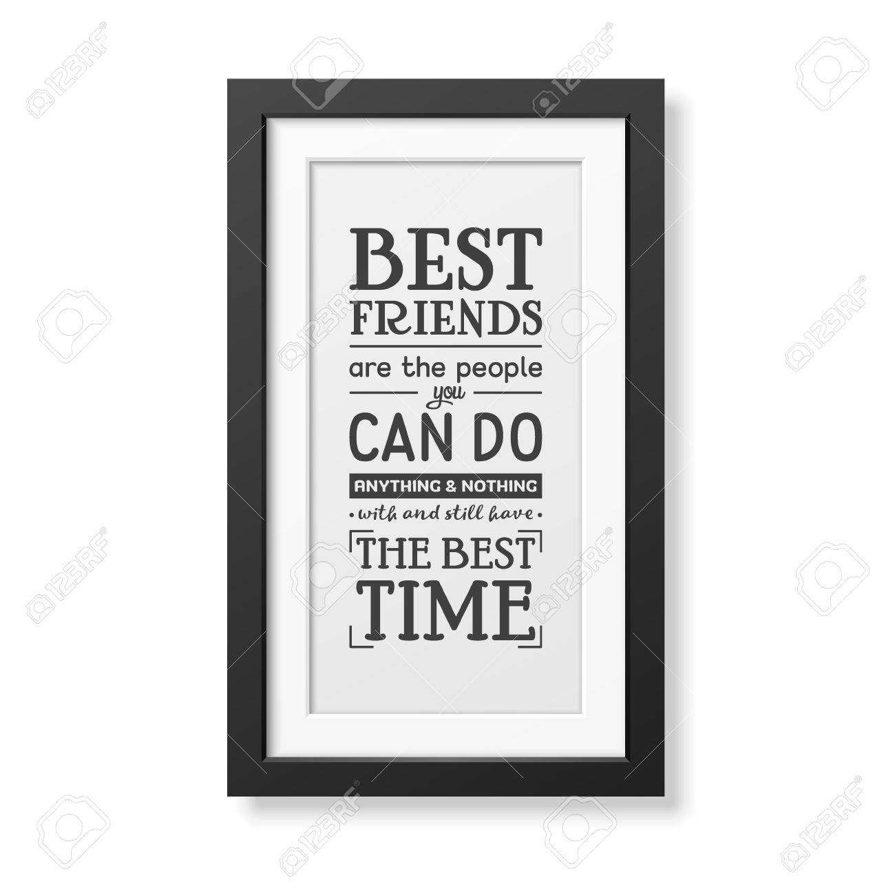 best friends are the people you can do anything and nothing with rh 123rf com Friends Keyhole Frame Cute Border for Friends