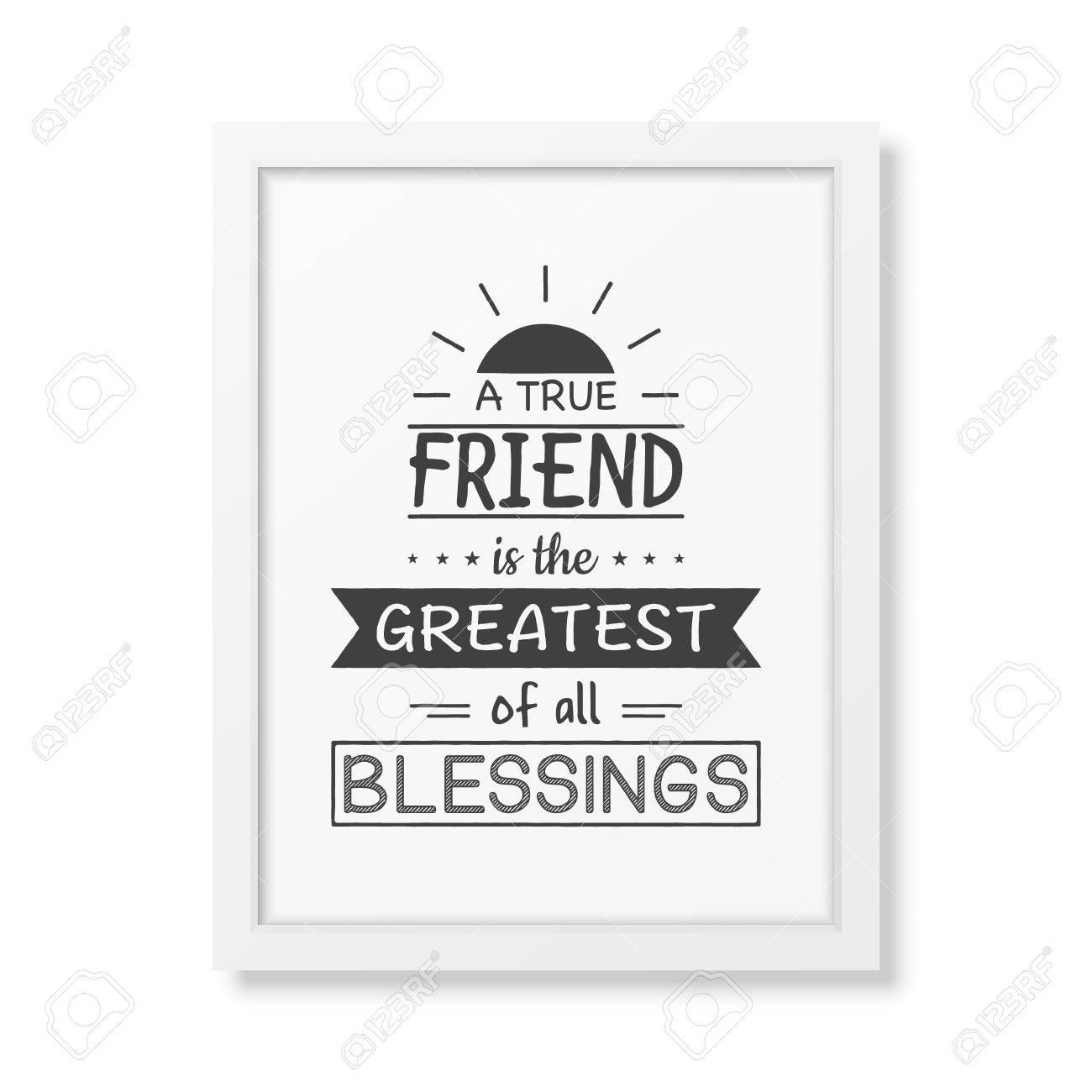 Un Verdadero Amigo Es El Más Grande De Todas Las Bendiciones ...