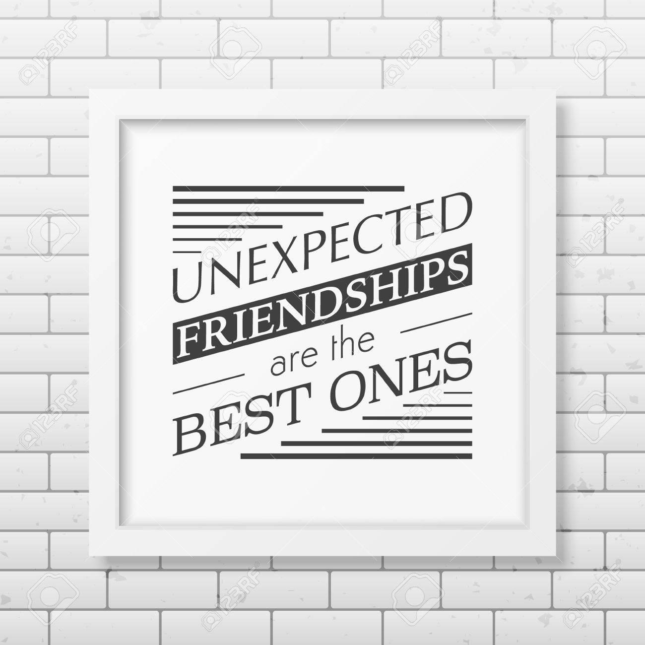 Amistades Inesperadas Son Las Mejores - Tipográfico Póster En El ...