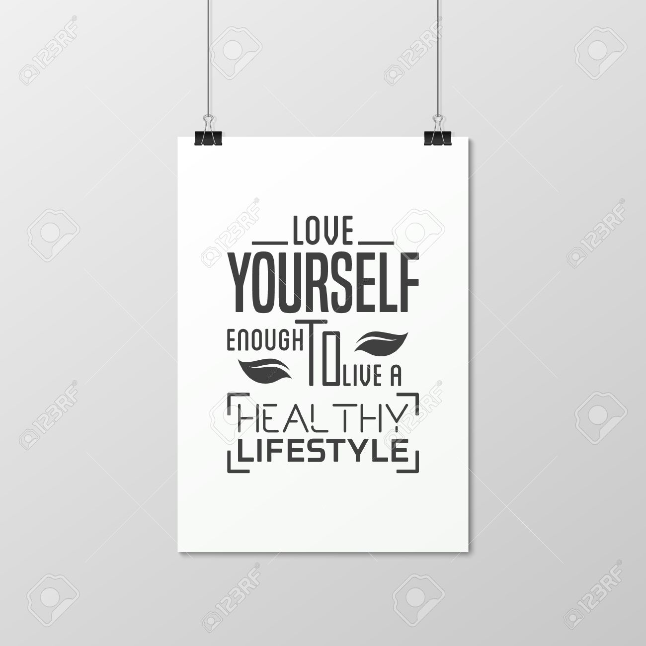 Love Yourself Enough To Live A Healthy Lifestyle   Quote Typographical  Background On The Poster.