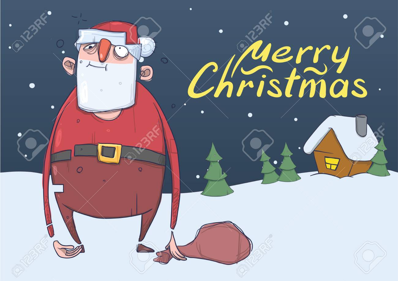 Christmas Card Of Funny Drunk Santa Claus With A Bag In The Snowy ...