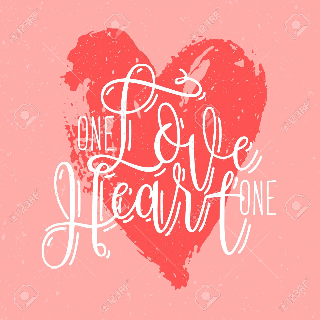 One Love One Heart Phrase Or Slogan Handwritten With Elegant
