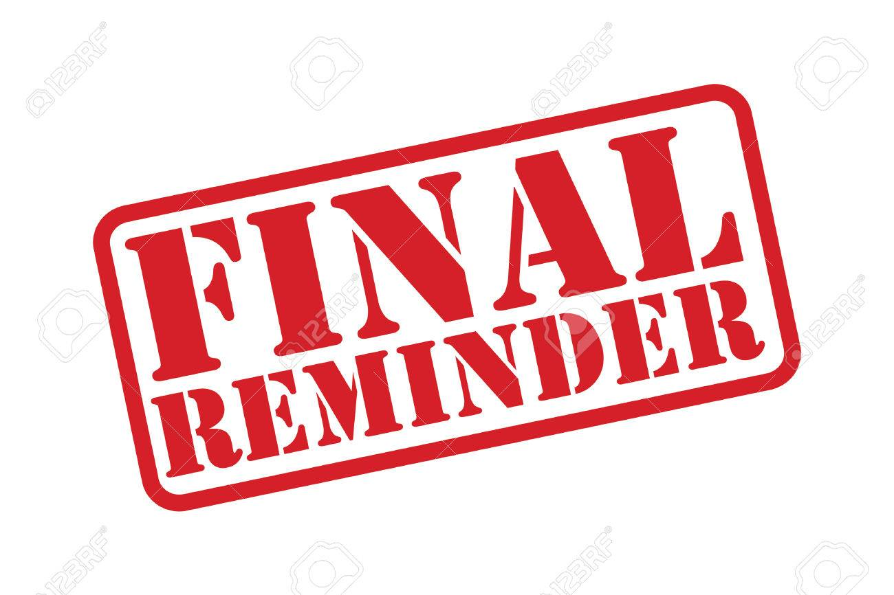 FINAL REMINDER Rubber Stamp Over A White Background. Royalty Free ...
