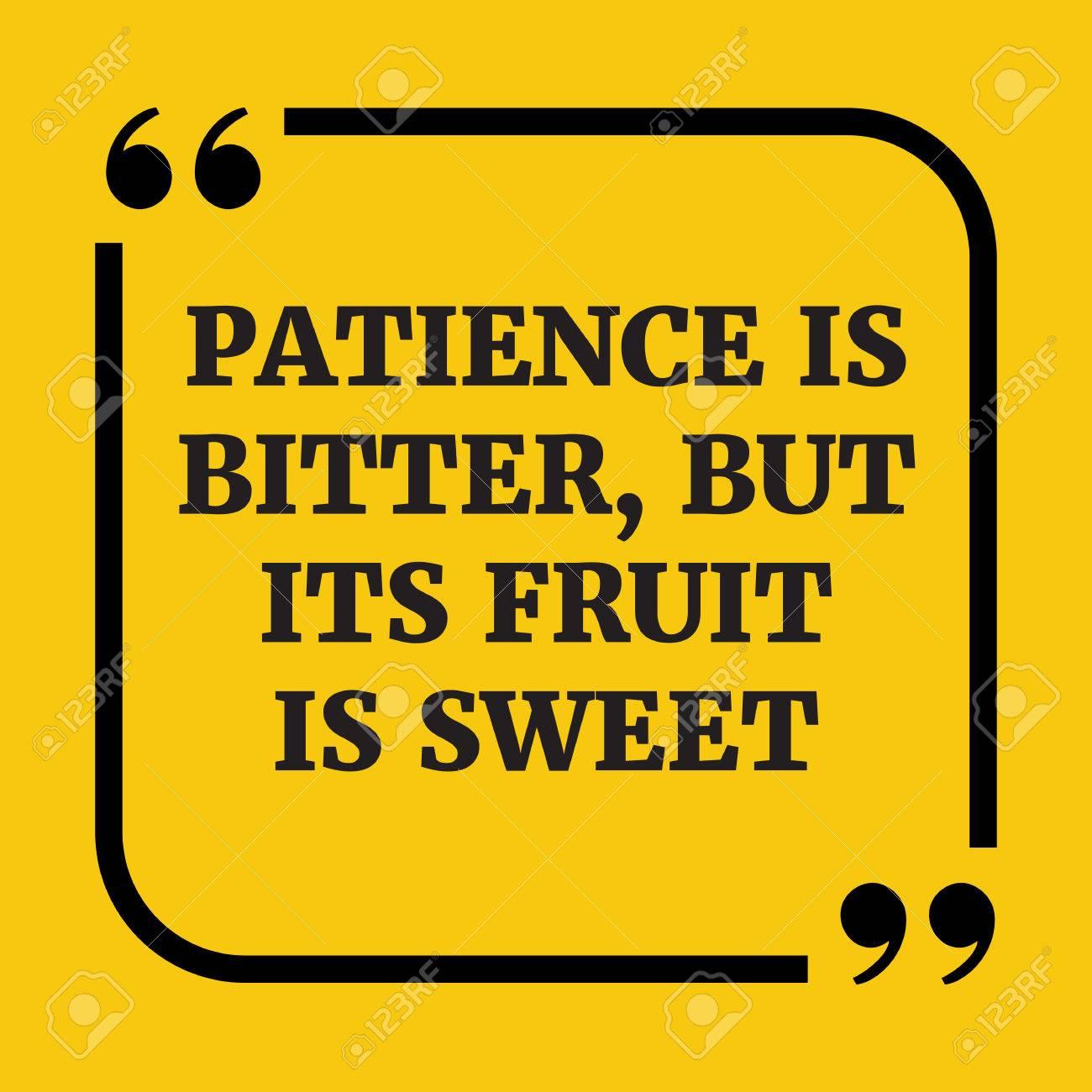 Citation De Motivation La Patience Est Amère Mais Son Fruit Est Doux Sur Fond Jaune